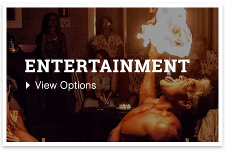 View our offered Entertainment packages!